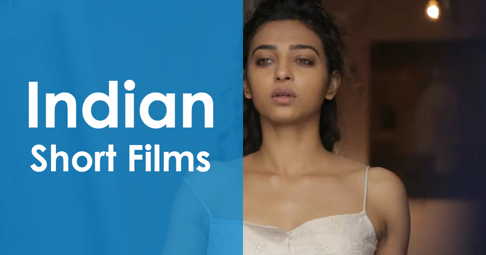 Best Indian Short Films
